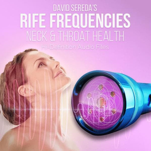 RIFE Frequencies - Rife Frequencies For Neck & Throat
