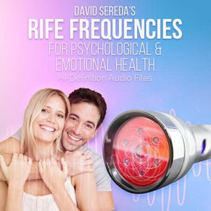 RIFE Frequencies - Rife Frequencies For Psychological & Emotional Health