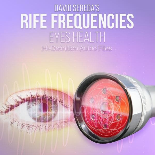 RIFE Frequencies - Rife Frequencies For Vision & Eyes