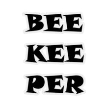 """BEE KEE PER"" STICKER"
