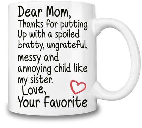 Dear Mom Funny Slogan Coffee Mug