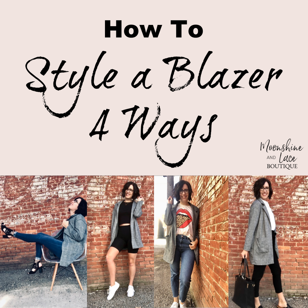 How To Style A Blazer 4 Ways