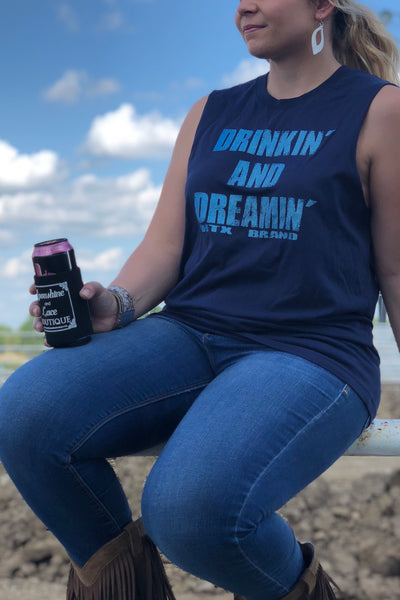 Drinkin' and Dreamin'  (S-2XL)