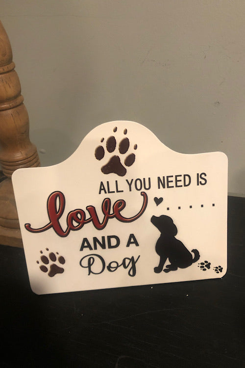 All You Need Is Love And A Dog - Metal Stand