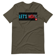 LET'S WORK T-Shirt