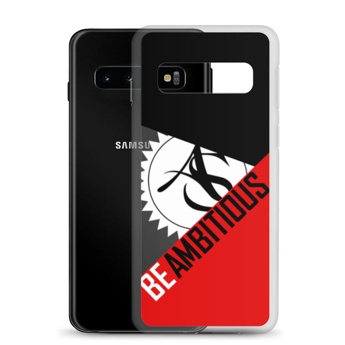BE AMBITIOUS Samsung Case