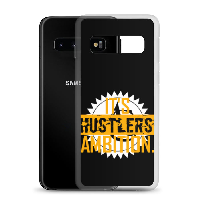 IT'S HUSTLERS AMBITION Samsung Case