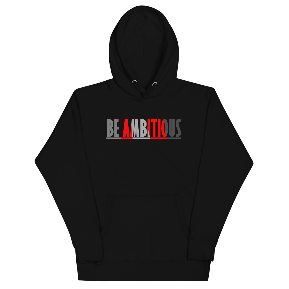 BE AMBITIOUS TG Hoodie