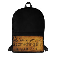 Ambition is priceless Backpack