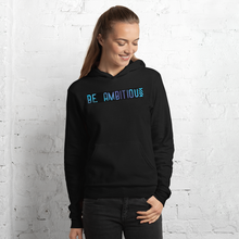 BE AMBITIOUS hoodie