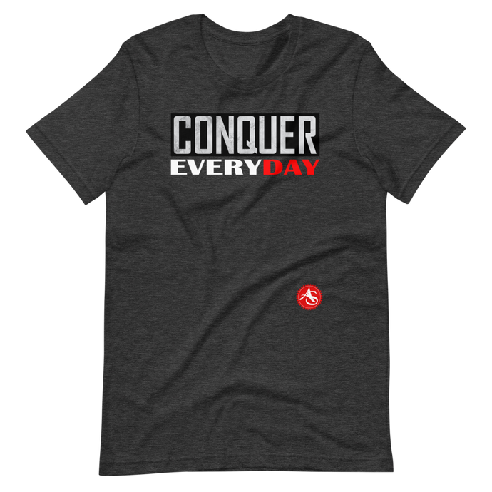 CONQUER EVERYDAY T-Shirt