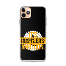 IT'S HUSTLERS AMBITION iPhone Case