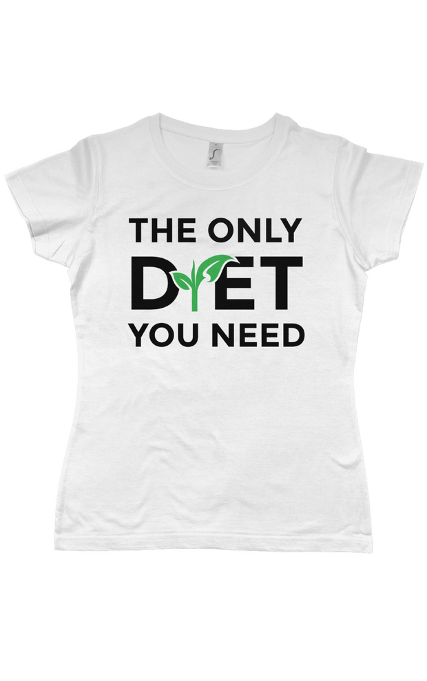 "Ladies ""The Only Diet"" T-Shirt - White"
