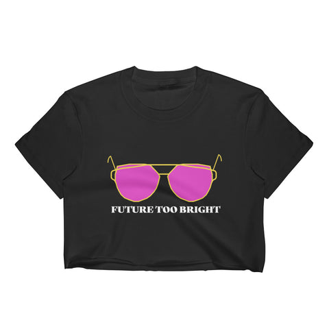 "Boulder Vibes™ - Top Selling ""Future Too Bright""  Women's Crop Top"