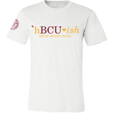 HBCUish Collection - Bethune-Cookman Special Edition (Unisex)