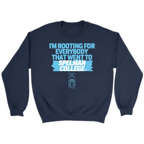 Rooting for Spelman Sweatshirt