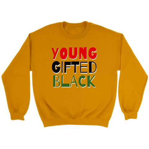 Young Gifted Black Sweatshirt