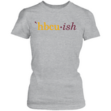 HBCUish Shirt - The Maroon and Gold Editions (Womens)