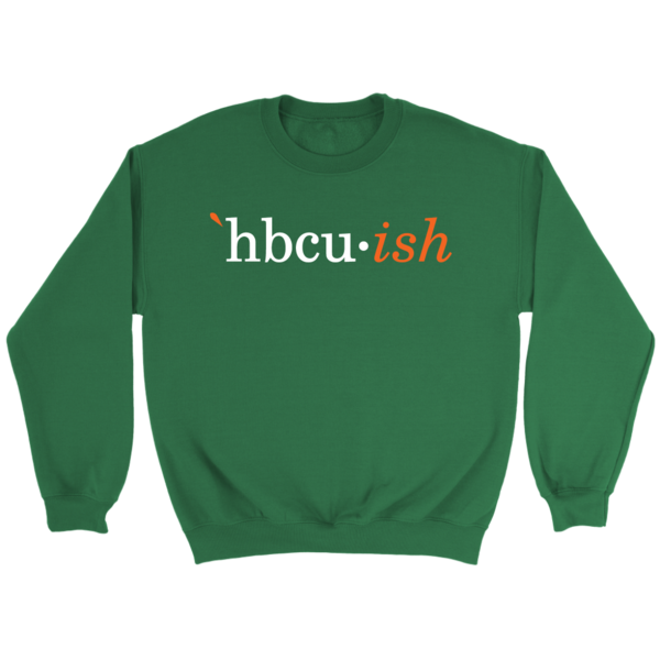 famu florida a&m hbcuish sweatshirt