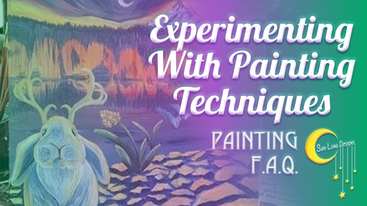 Tips For Experimenting With Painting Techniques!