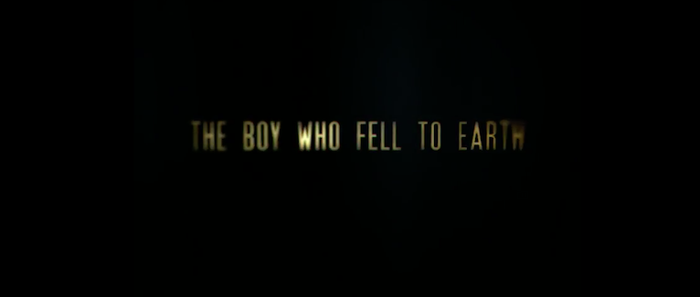 """The Boy Who Fell to Earth..."""