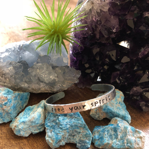 Hand stamped aluminum bracelet - Feed your spirit