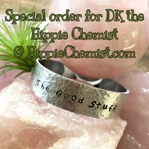 SPECIAL ORDER: Hand  stamped aluminum bracelet  - The Good Stuff