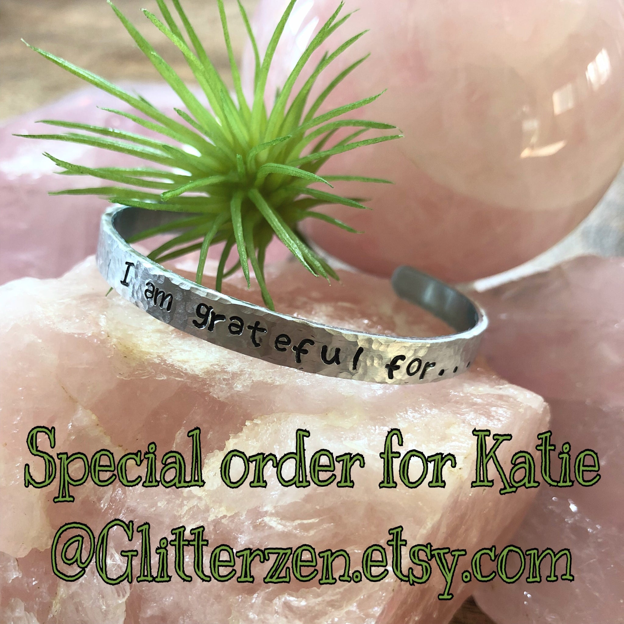 SPECIAL ORDER: Hand stamped aluminum bracelet - I am grateful for...