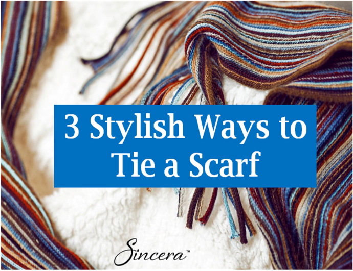 3 Impressive Ways to Tie a Scarf and Look Stylish