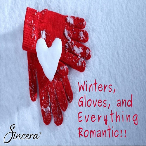 Winters, Gloves, and Everything Romantic!