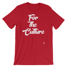 """For the Culture"" Short-Sleeve Unisex T-Shirt"