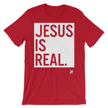 """Jesus is Real"" Unisex short sleeve t-shirt"
