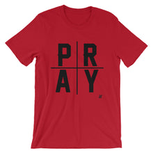 """Pray"" Unisex short sleeve t-shirt"