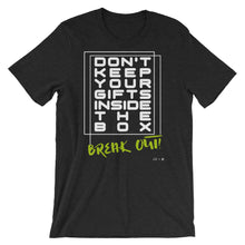 """Break Out"" Dark Alternative Short-Sleeve Unisex T-Shirt"