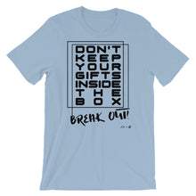 """Break Out!"" Short-Sleeve Unisex T-Shirt"