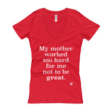 """My Mother..."" Women's V-Neck T-shirt"
