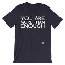 """More than Enough"" Unisex short sleeve t-shirt"