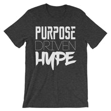 """Purpose Driven Hype"" Unisex short sleeve t-shirt"