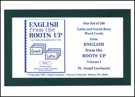 English From The Roots Up Volume 1 Flash Cards: Help for Reading, Writing, Spelling, and S.A.T. Scores