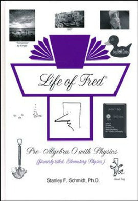 Life of Fred - Pre-Algebra 0 with Physics (Middle School Math)