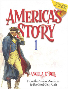 America's Story Vol. 1:  From the Ancient Americas to the Great Gold Rush Student Book