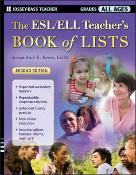 The ESL/ELL Teacher's Book of Lists, 2nd Edition