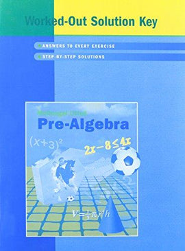 McDougal Littell Pre-Algebra Worked-Out Solution Key (USED)