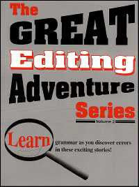 Great Editing Adventure Series Teacher's Guide Volume II