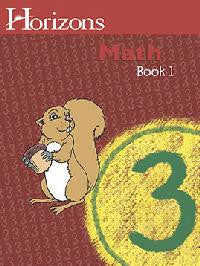 Horizons Math Third Grade Workbook 1