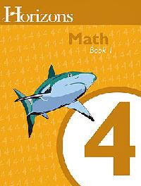 Horizons Math Fourth Grade Workbook 1
