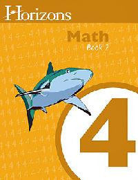 Horizons Math Fourth Grade Workbook 2