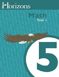 Horizons Math Fifth Grade Workbook 1