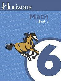 Horizons Math Sixth Grade Workbook 1