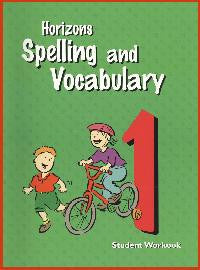Horizons Spelling and Vocabulary 1st grade Student Workbook